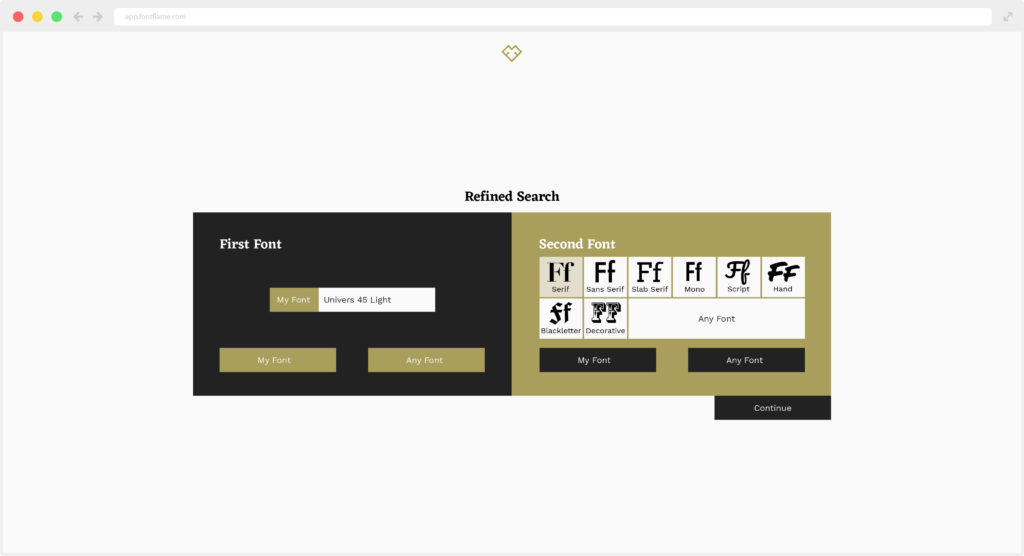 This is a mockup of a potential feature for Font Flame 2.0. It is the refined search section where you can input a font you want to pair with, what type of font you want to search for or an option for a random pairing.