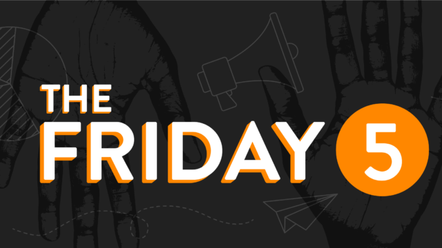 Friday 5 Answering Marketing Questions